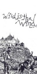 wild is the wind pen and ink 1981