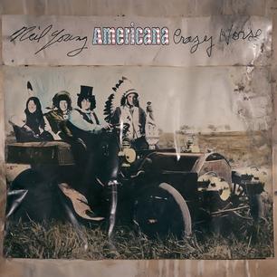 Americana - Niel Young & Crazy Horse