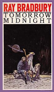 Ray Bradbury-Tomorrow Midnight